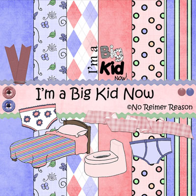 No Reimer Reason - Big Kid Now - Click to be taken to download page