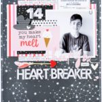 Scrapbook Layout Heartbreaker by Leanne Allinson