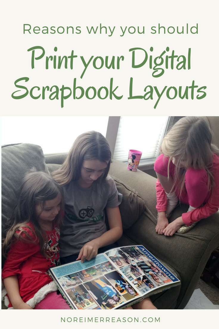 Image of why you should print your digital scrapbook layouts